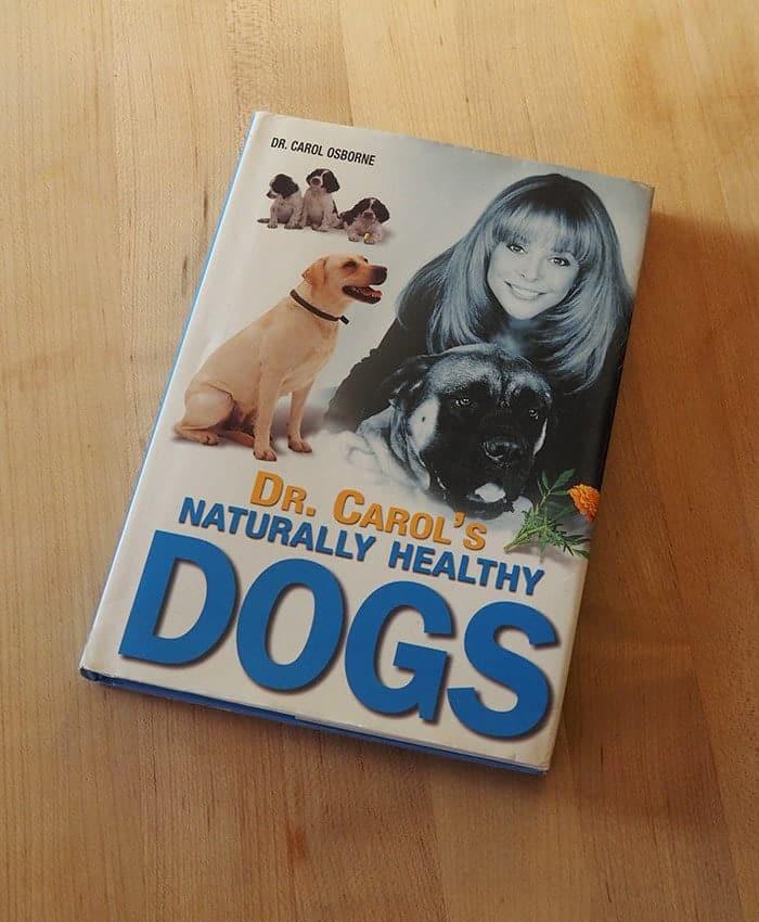 Dog Books: Naturally Healthy Dogs by Carol Osborne DVM